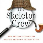 The Skeleton Crew by Deborah Halber